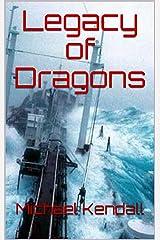 Legacy of Dragons Kindle Edition