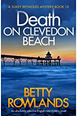 Death on Clevedon Beach: An absolutely addictive English cozy mystery novel (A Sukey Reynolds Mystery Book 10) Kindle Edition