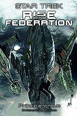 Star Trek - Rise of the Federation 4: Prinzipientreue