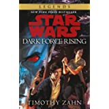 Dark Force Rising: Book 2 (Star Wars Thrawn trilogy) (Star Wars Thrawn Trilogy 2)