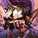 The Trials of Apollo, Book Four: The Tyrant's Tomb: 4