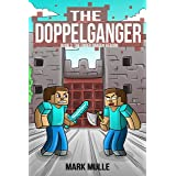 The Doppelganger: Book Three – The Ender Dragon Reborn (An Unofficial Minecraft Book for Kids Ages 9 - 12 (Preteen)