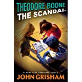 Theodore Boone: The Scandal: 6
