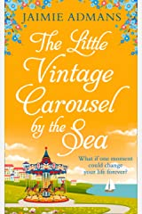 The Little Vintage Carousel by the Sea: a perfectly uplifting holiday romance! Kindle Edition