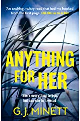 Anything for Her: For fans of LIES Kindle Edition