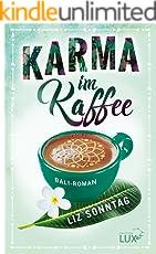 Karma im Kaffee