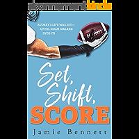 Set, Shift, Score (English Edition)