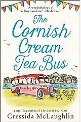 The Cornish Cream Tea Bus: The most heartwarming romance to escape with in 2020 (The Cornish Cream Tea series, Book 1): The most heartwarming romance to escape with in summer 2020 Kindle Edition