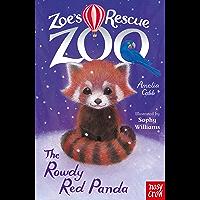 Zoe's Rescue Zoo: The Rowdy Red Panda (English Edition)