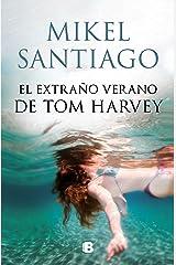 El extraño verano de Tom Harvey Versión Kindle