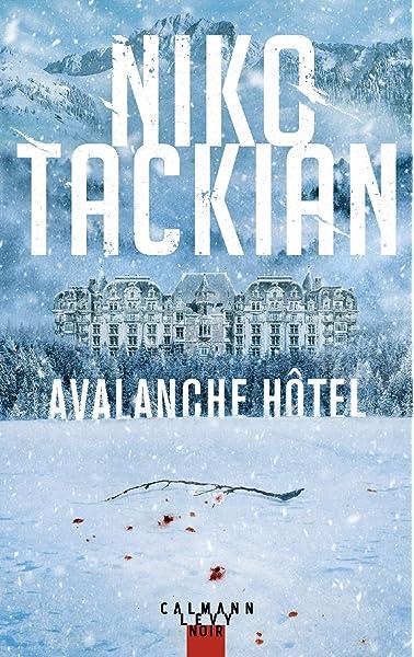 Amazon.fr - Avalanche Hôtel - Tackian, Niko - Livres