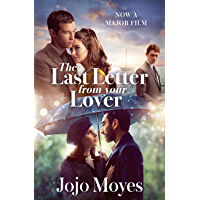 The Last Letter from Your Lover: Now a major motion picture starring Felicity Jones and Shailene Woodley (English…