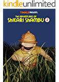 The Adventures of Shikari Shambu (Vol-2) : Tinkle Collection