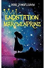 Endstation Märchenprinz Taschenbuch