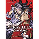 Versailles of the dead - Tome 5