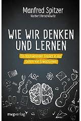 Wie wir denken und lernen: Ein faszinierender Einblick in das Gehirn von Erwachsenen (German Edition) Formato Kindle