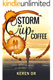 Storm in a cup of coffee (English Edition)