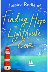 Finding Hope at Lighthouse Cove: An uplifting story of love, friendship and hope for 2021 (Welcome To Whitsborough Bay Book 3) Kindle Edition