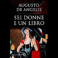 Sei donne e un libro (Illustrato): Un capolavoro del giallo classico (GEŠTINANNA - Narrativa classica Vol. 2)