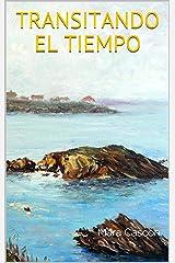 TRANSITANDO EL TIEMPO Versión Kindle