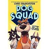 Dog Squad: 1