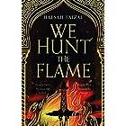 We Hunt the Flame: TikTok Made Me Buy It! (Sands of Arawiya Book 1)