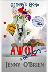 Granny's Gone AWOL in Guernsey (Dai Monday Book 2) Kindle Edition