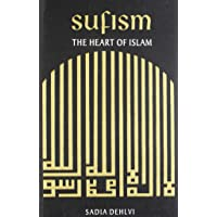 Sufism: Heart Of Islam