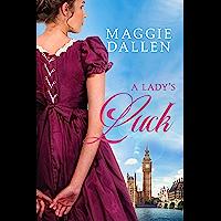 A Lady's Luck (Bluestocking Battalion)