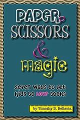 Paper, Scissors & Magic Kindle Edition