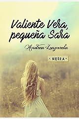 Valiente Vera, pequeña Sara Versión Kindle