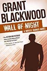 Wall of Night (The Briggs Tanner Novels Book 2) Kindle Edition
