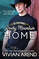 Rocky Mountain Home (Six Pack Ranch Book 11) Kindle Edition