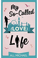 My So-Called (Love) Life Kindle Edition