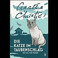 Die Katze im Taubenschlag: Ein Fall für Poirot (German Edition)