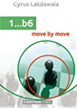 1...b6: Move by Move (English Edition)