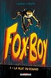 Fox-Boy T1 - La Nuit du renard