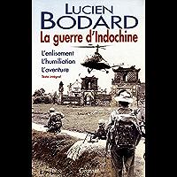 La guerre d'Indochine (Documents Français)