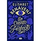 Un cuento perfecto (Spanish Edition)