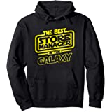 Store Manager The Best In The Galaxy Gift Sweat à Capuche