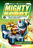 Ricky Ricotta's Mighty Robot vs. The Mutant Mosquitoes from Mercury (Ricky Ricotta #2)