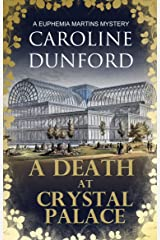 A Death at Crystal Palace (Euphemia Martins Mysteries Book 11) Kindle Edition
