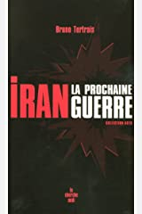 Iran : la prochaine guerre (Actu) (French Edition) Kindle Edition