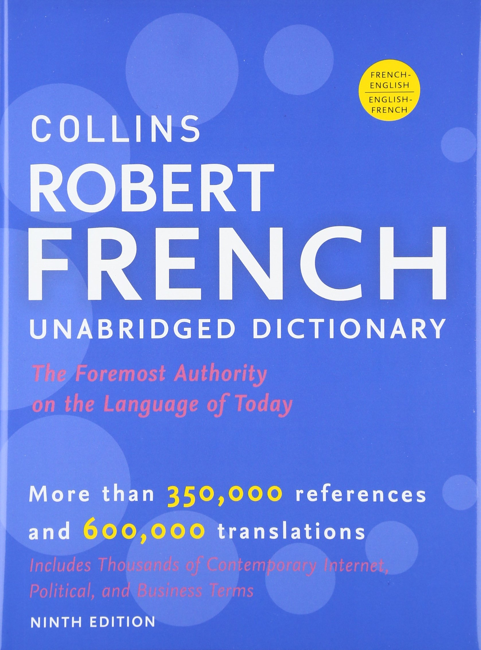 Collins Robert French Dictionary / Le Robert & Collins Dictionnaire: Francais-anglais / Anglais-fran