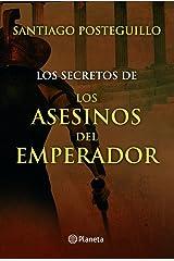 Los secretos de los asesinos del emperador Versión Kindle