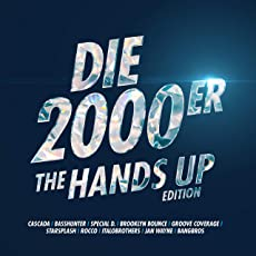 Die 2000er [Explicit] (The Hands Up Edition)