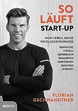 So läuft Start-up: Mein Leben, meine Erfolgsgeheimnisse
