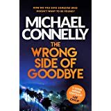The Wrong Side of Goodbye (Harry Bosch Series Book 19) (English Edition)