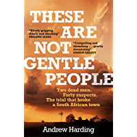 These Are Not Gentle People: A tense and pacy true-crime thriller (English Edition)