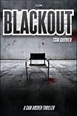 Blackout (Sam Archer Book 3) Kindle Edition